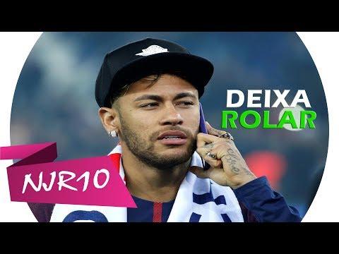 Neymar Jr - Deixa Rolar MC Kekel