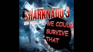 Episode 25 - Sharknado 3: Oh Hell No!