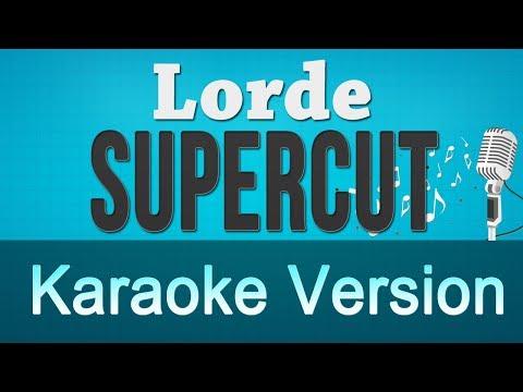Lorde - Supercut Karaoke Instrumental