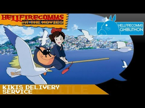 The HellfireComms Ghiblithon [#5: Kiki's Delivery Service] (AUDIO COMMENTARY)