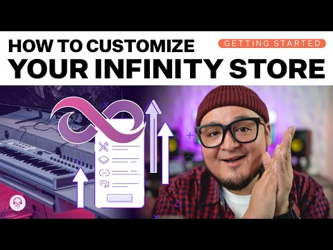 How to Customise Your Infinity Store