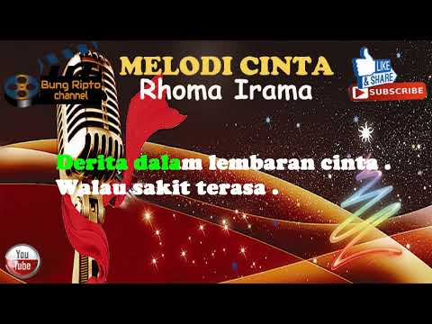 MELODI CINTA - Rhoma Irama Karaoke Dangdut