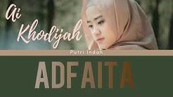 Ai Khodijah El Mighwar- Adfaita (Lirik+terjemah) Shalawat paling adem