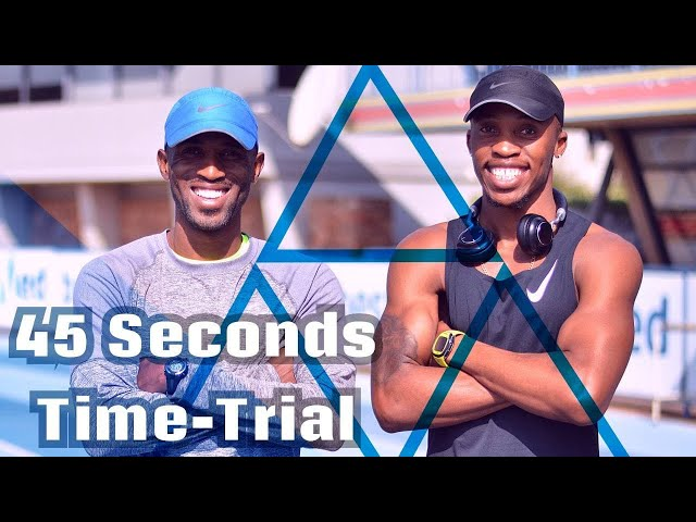 Thapelo Phora & Ranti Dikgale 45 seconds - Time Trial