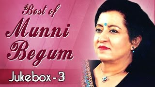 Best of munni begum  ghazals | jukebox 3 | best pakistani ghazal hits