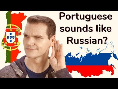 Why Does Portuguese Sound Like Russian?! (or Polish)