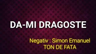 DA-MI DRAGOSTE ISUSE - NEGATIV TON DE FATA 2017