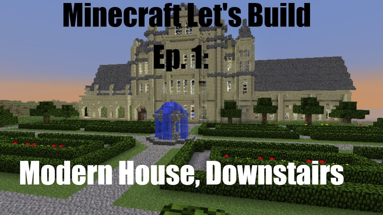 Minecraft let 39 s build ep 1 modern house downstairs for Modern house ep 9