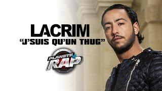 """Video Lacrim """"J'suis qu'un thug"""" en live #PlanèteRap download MP3, 3GP, MP4, WEBM, AVI, FLV November 2017"""