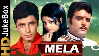 Mela 1971 | superhit video songs jukebox | sanjay khan, feroz khan, mumtaz