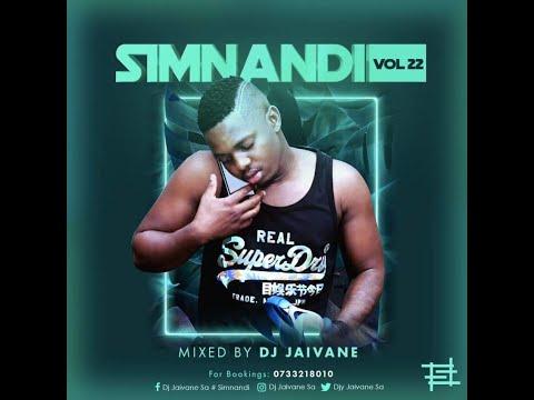Simnandi Vol22 2Hour LiveMix By Dj Jaivane