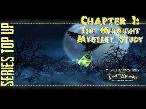 Let's Play - Midnight Mysteries 3 - Devil on the Mississippi - Chapter 1 - Midnight Mystery Study |