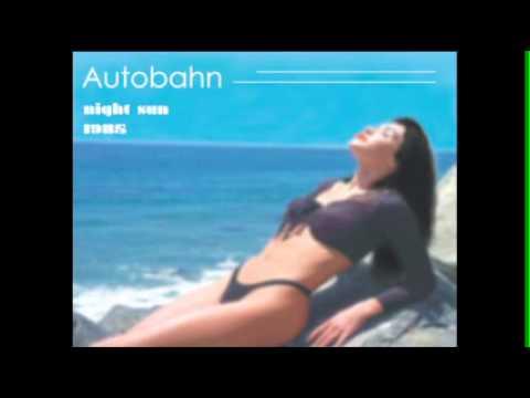 Night Sun #1 of 6 Tracks  Autobahn