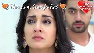 💘Naa hum bewafa hai na pyar hai kam - darmiyaan status video 💘|Whatsapp status video Hindi song|