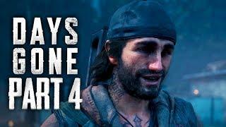 Days Gone - DRUGGED OUTTA HIS MIND - Walkthrough Gameplay Part 4
