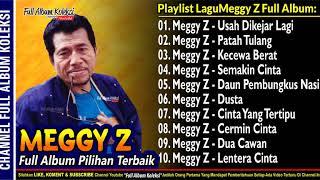 Gambar cover MEGGY Z Album Usah Dikejar Lagi Full Koleksi Terbaik Sepanjang Karir