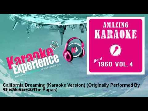 Amazing Karaoke - California Dreaming (Karaoke Version)