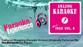 Amazing Karaoke - California Dreaming (Karaoke Version)