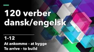 120 verber dansk/engelsk 1-12 At ankomme - at bygge