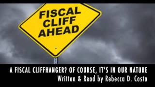 A Fiscal Cliffhanger? Of Course, It's In Our Nature