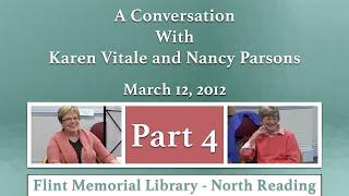 A Conversation with Karen Vitale and Nancy Parsons Part 4
