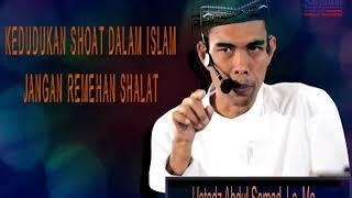Kedudukan shalat dalam islam,, Jangan tinggalkan sholat..