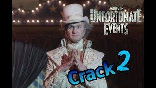 A Series Of Unfortunate Events *Crack* 2 (Netflix)