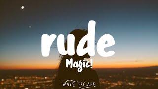 MAGIC! - Rude (Lyrics)