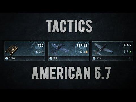 War Thunder Tactics - 6.7 American Lineup