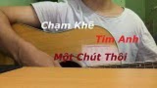 Chạm Khẽ Tim Anh Một Chút Thôi - Guitar Cover (Lá Bàng)