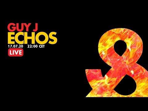 Guy J - Echos (Live) - 2020-07-17 - LF024