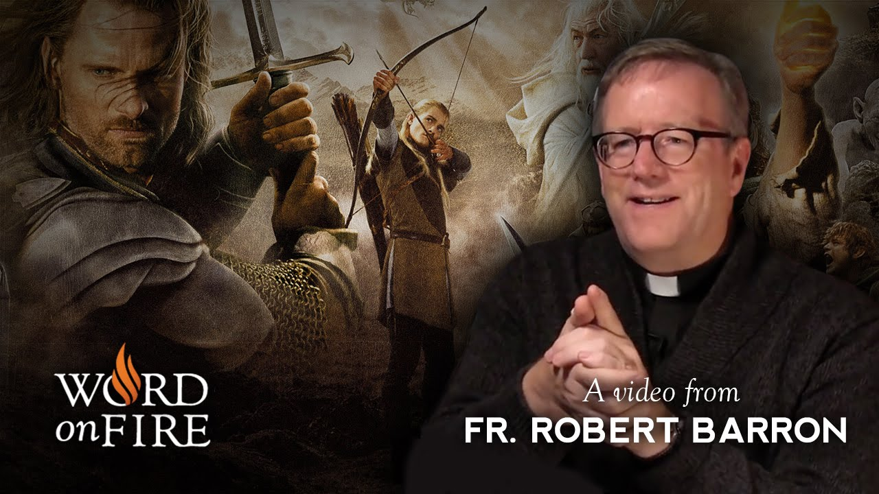 Bishop Barron On The Lord Of The Rings Part 1 Of 2 Youtube