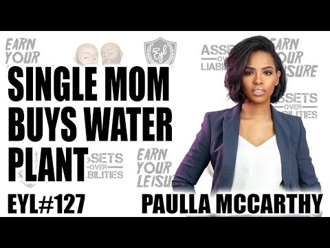 SINGLE MOM BUYS WATER PLANT & TURNS DOWN $20 MILLION