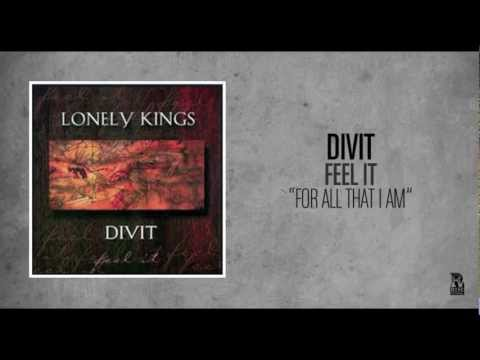 Divit - For All That I Am