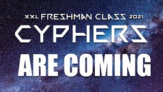 2021 XXL Freshman Cyphers Trailer