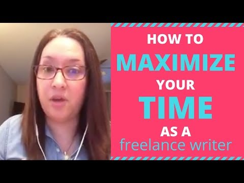 How to Maximize Your Time as a New Freelance Writer (and Be More Efficient)