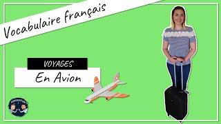 #1 Les voyages - En Avion