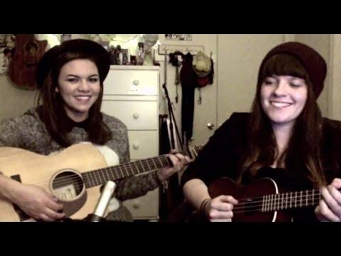 Maybe - Ingrid Michaelson Cover - Mackenzie Johnson & Jeanette Lynne