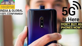 REALME 5G SMARTPHONE INDIA LAUNCH CONFIRMED - FULL INFO | DON'T BUY 4G PHONES NOW?