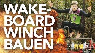 Wakeboard WINCH bauen Anleitung - Heimwerkerking Fynn Kliemann