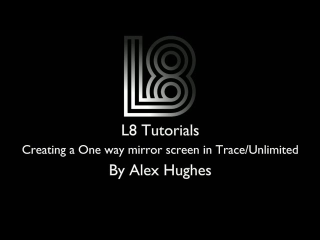 L8 Tutorials: Creating a one way mirror for lights