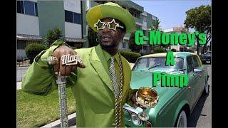 G Money's A Pimp