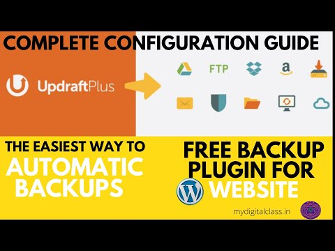 How to Backup Your WordPress Website Automatically using a free Plugin | UpdraftPlus Setup Guide
