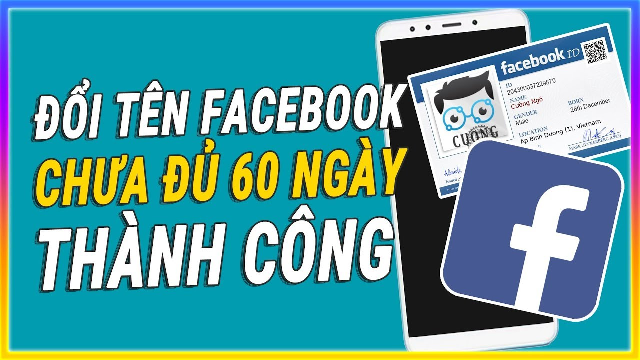 Cách đổi tên Facebook chưa đủ 60 ngày thành công không cần CMND