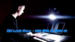 Sad Love Story - Nae Gae Oh Gaet Ni _ Piano cover