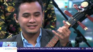 Sapa Indonesia Kompas TV  -  Harmony - 28 Nov 2015
