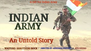 INDIAN ARMY - Army- A Heart Touching Lesson- फौजी की जिन्दगी -B BROTHERS ROCK (BBR) URI