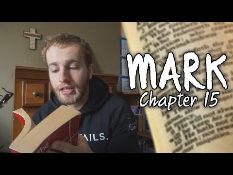 Mark: Chapter 15 | Reading Through the Gospel