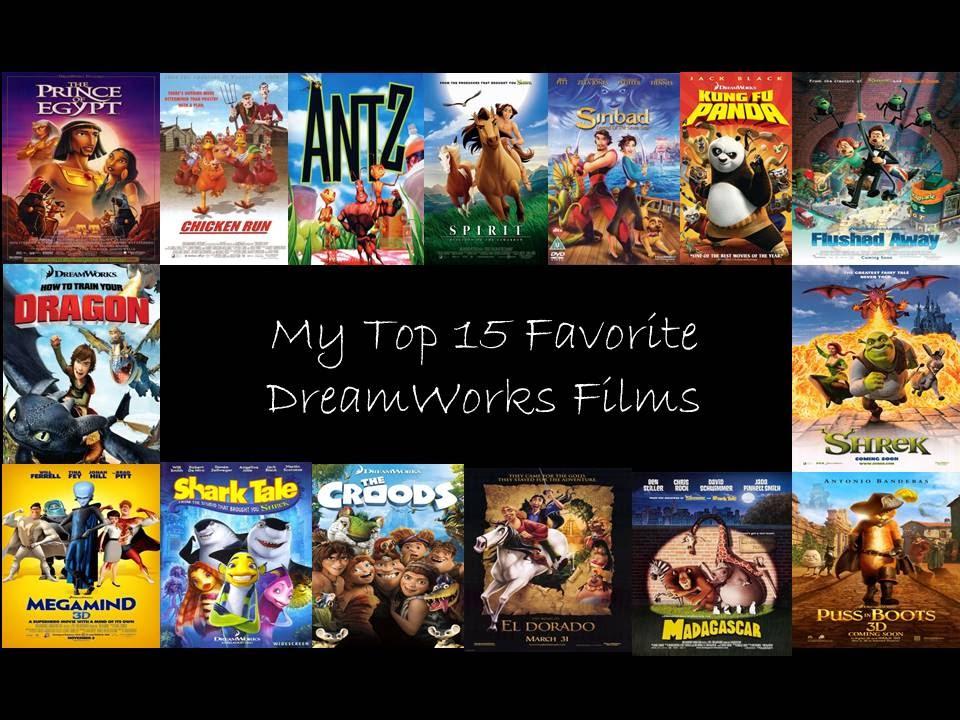 My Top 15 Favorite Dreamworks Films