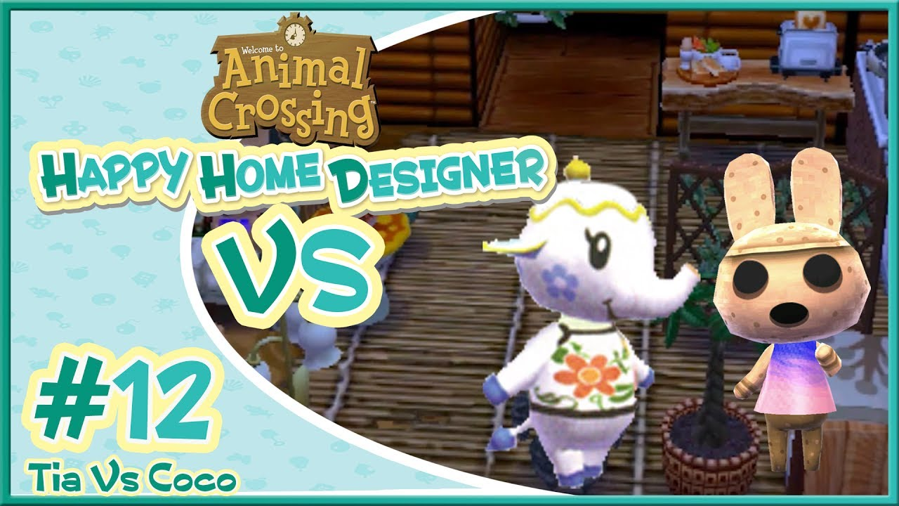 happy home designer vs 12 tia coco ft pwnapplez youtube